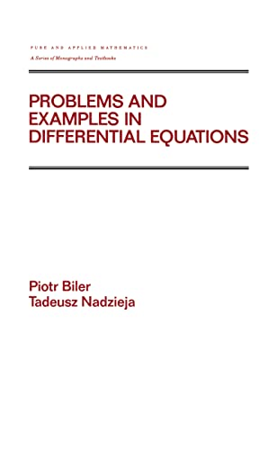 9780824786373: Problems and Examples in Differential Equations (Monographs and Textbooks in Pure and Applied Mathematics)