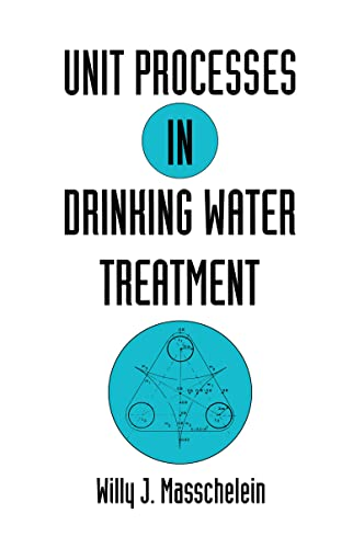 9780824786786: Unit Processes in Drinking Water Treatment (Environmental Science & Pollution)