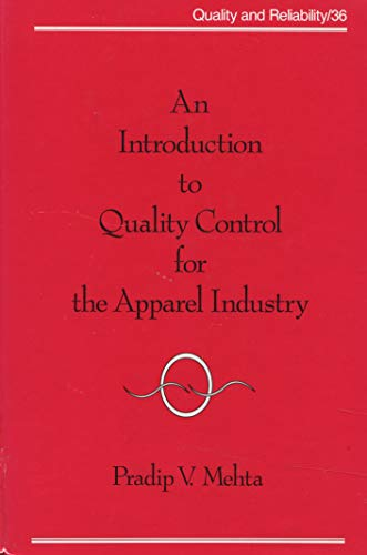 9780824786793: An Introduction to Quality Control for the Apparel Industry (Quality and Reliability)