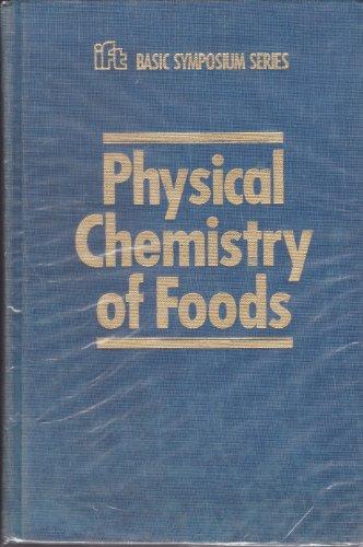 9780824786939: Physical Chemistry of Foods (Ift Basic Symposium)