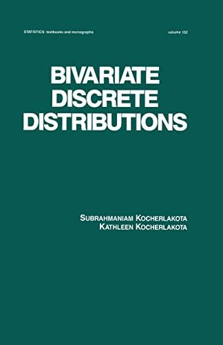 Bivariate Discrete Distributions: Kocherlakota, Subrahmaniam/ Kocherlakota, Kathleen