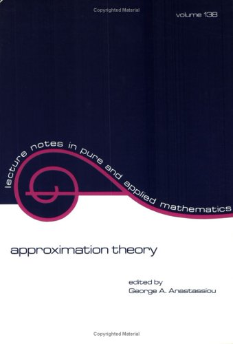 9780824787080: Approximation Theory (Lecture Notes in Pure and Applied Mathematics)