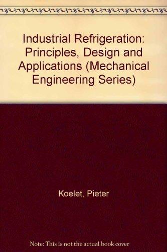 9780824787318: Industrial Refrigeration (Mechanical Engineering)