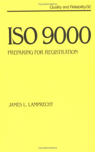 9780824787417: Iso 9000: Preparing for Registration (Quality and Reliability)