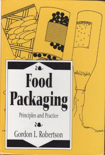9780824787493: Food Packaging: Principles and Practice (Packaging and Converting Technology)