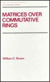 9780824787554: Matrices over Commutative Rings (Chapman & Hall Pure and Applied Mathematics)