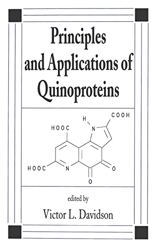 Principles and Applications of Quinoproteins: Davidson, Davidson
