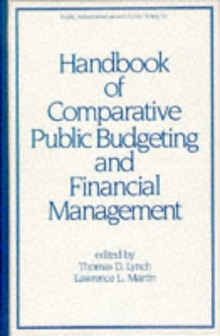 Handbook of Comparative Public Budgeting and Financial: Thomas D. Lynch