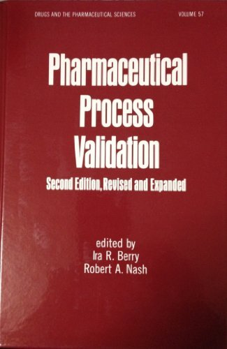 9780824787776: Pharmaceutical Process Validation, Second Edition (Drugs and the Pharmaceutical Sciences)