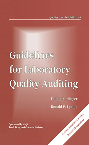 9780824787844: Guidelines for Laboratory Quality Auditing (Quality and Reliability)
