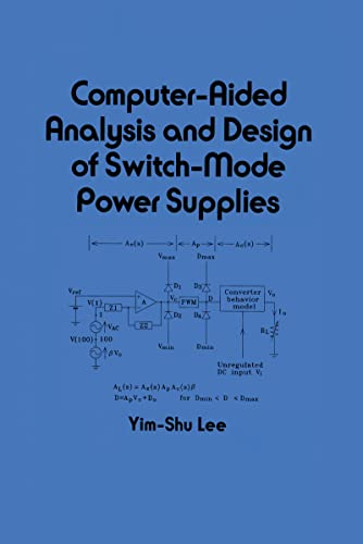 9780824788032: Computer-Aided Analysis and Design of Switch-Mode Power Supplies (Electrical and Computer Engineering)