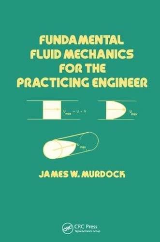 9780824788087: Fundamental Fluid Mechanics for the Practicing Engineer (Mechanical Engineering)