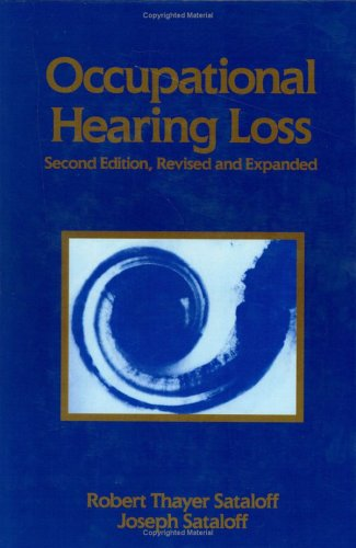 9780824788148: Occupational Hearing Loss (Occupational Safety and Health)