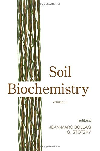 9780824788346: Soil Biochemistry, Volume 10 (Books in Soils, Plants, and the Environment)