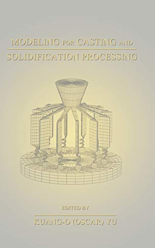 9780824788810: Modeling for Casting and Solidification Processing (Materials Engineering)