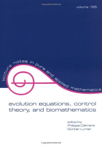 9780824788858: Evolution Equations, Control Theory, and Biomathematics (Lecture Notes in Pure and Applied Mathematics)