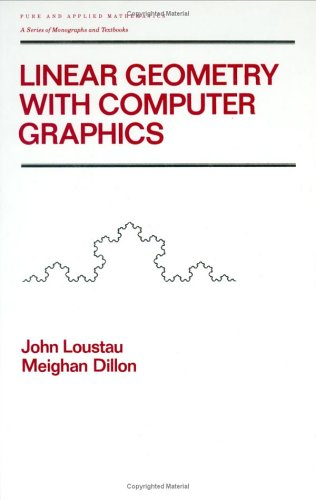 9780824788988: Linear Geometry with Computer Graphics (Chapman & Hall/CRC Pure and Applied Mathematics)