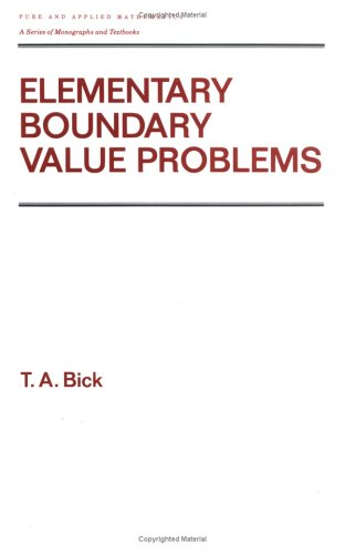 Elementary Boundary Value Problems (Pure and Applied Mathematics (Marcel Dekker))