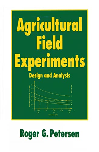 9780824789121: Agricultural Field Experiments: Design and Analysis (Books in Soils, Plants, and the Environment)