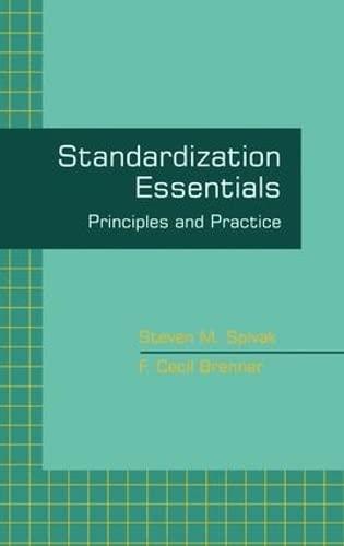 9780824789183: Standardization Essentials: Principles and Practice