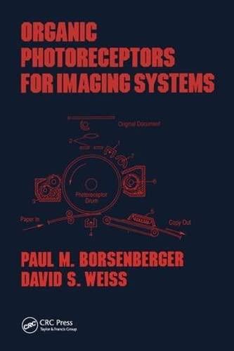 Organic Photoreceptors for Imaging Systems: Borsenberger