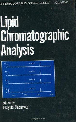 Lipid Chromatographic Analysis: Takayuki Shibamoto (Ed.)