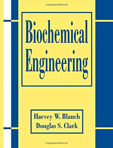 9780824789497: Biochemical Engineering, Second Edition
