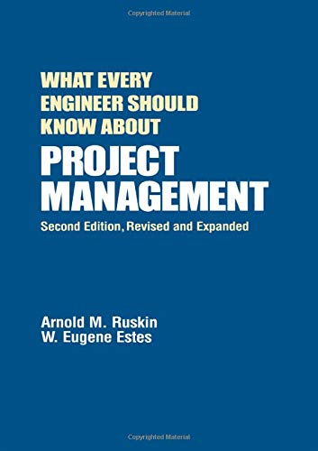 9780824789534: What Every Engineer Should Know About Project Management, Second Edition
