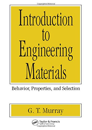 9780824789657: Introduction to Engineering Materials: Behavior: Properties, and Selection (Materials Engineering)