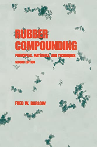 9780824789688: Rubber Compounding: Principles: Materials, and Techniques, Second Edition