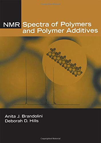 9780824789701: NMR Spectra of Polymers and Polymer Additives