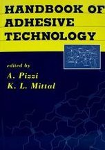 9780824789749: Handbook of Adhesive Technology, Revised and Expanded