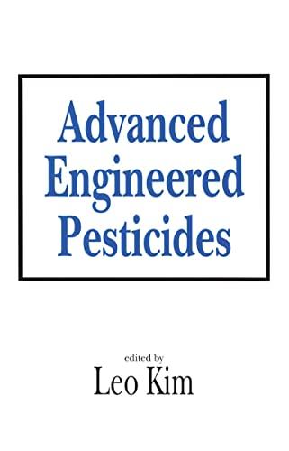 9780824789909: Advanced Engineered Pesticides