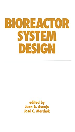 9780824790028: Bioreactor System Design (Biotechnology and Bioprocessing)