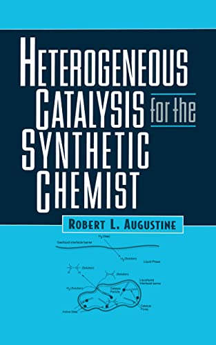 9780824790219: Heterogeneous Catalysis for the Synthetic Chemist (Chemical Industries)