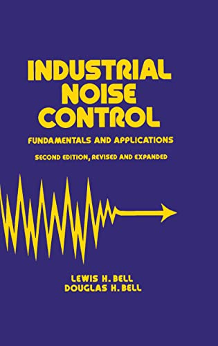 9780824790288: Industrial Noise Control: Fundamentals and Applications, Second Edition (Mechanical Engineering)