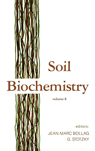 9780824790448: Soil Biochemistry: Volume 8 (Books in Soils, Plants, and the Environment)