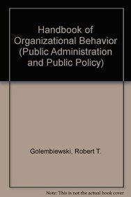 9780824790585: Handbook of Organizational Behavior (Public Administration and Public Policy)