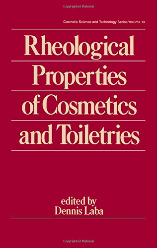 9780824790905: Rheological Properties of Cosmetics and Toiletries (Cosmetic Science and Technology)