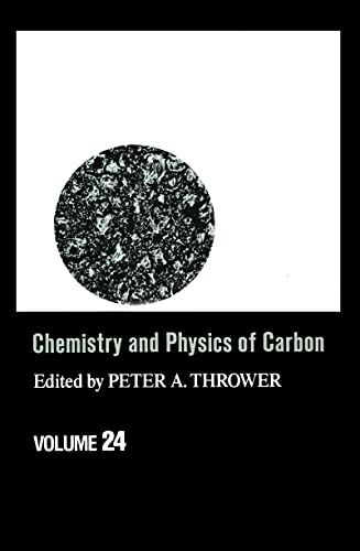 Chemistry and Physics of Carbon: Volume 24: A Series of Advances (Hardback)