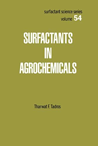 Surfactants in Agrochemicals (Hardback): Tharwat F. Tadros