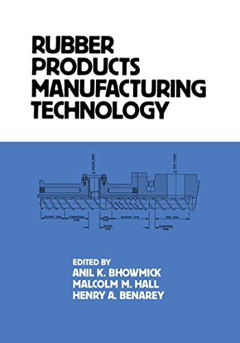 9780824791124: Rubber Products Manufacturing Technology