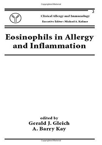 Eosinophils in Allergy and Inflammation: International Symposium : Papers (Hardback)