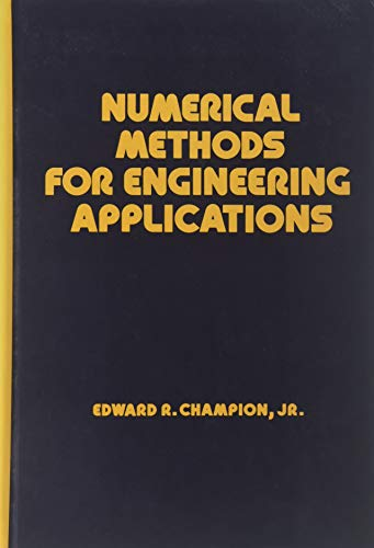 9780824791353: Numerical Methods for Engineering Applications (Mechanical Engineering)
