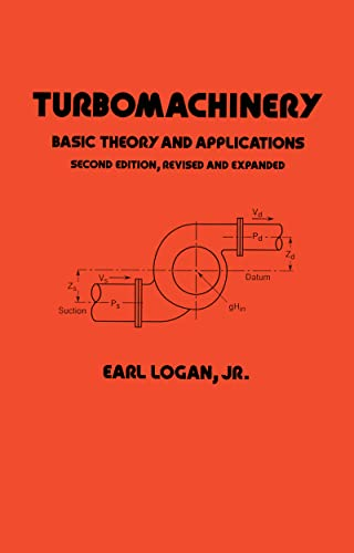 9780824791384: Turbomachinery: Basic Theory and Applications, Second Edition (Mechanical Engineering)