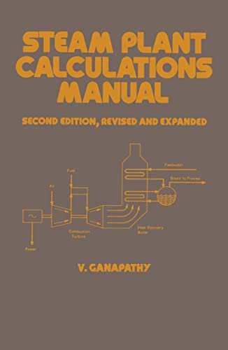 9780824791476: Steam Plant Calculations Manual, 2nd Edition (Dekker Mechanical Engineering, No. 87)