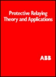 9780824791520: Protective Relaying Theory And Applications