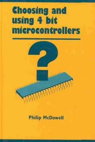 9780824791537: Choosing and Using 4-bit Microcontrollers