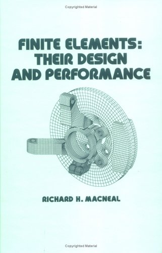 9780824791629: Finite Elements: Their Design and Performance (Mechanical Engineering, Vol. 89)