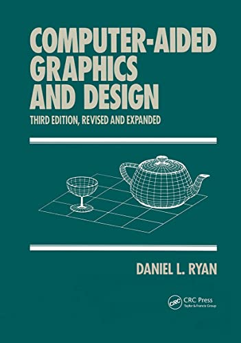 9780824791643: Computer-Aided Graphics and Design, Third Edition, (Computer Aided Engineering)